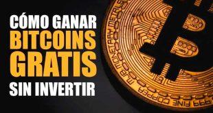 cómo ganar bitcoins gratis por internet